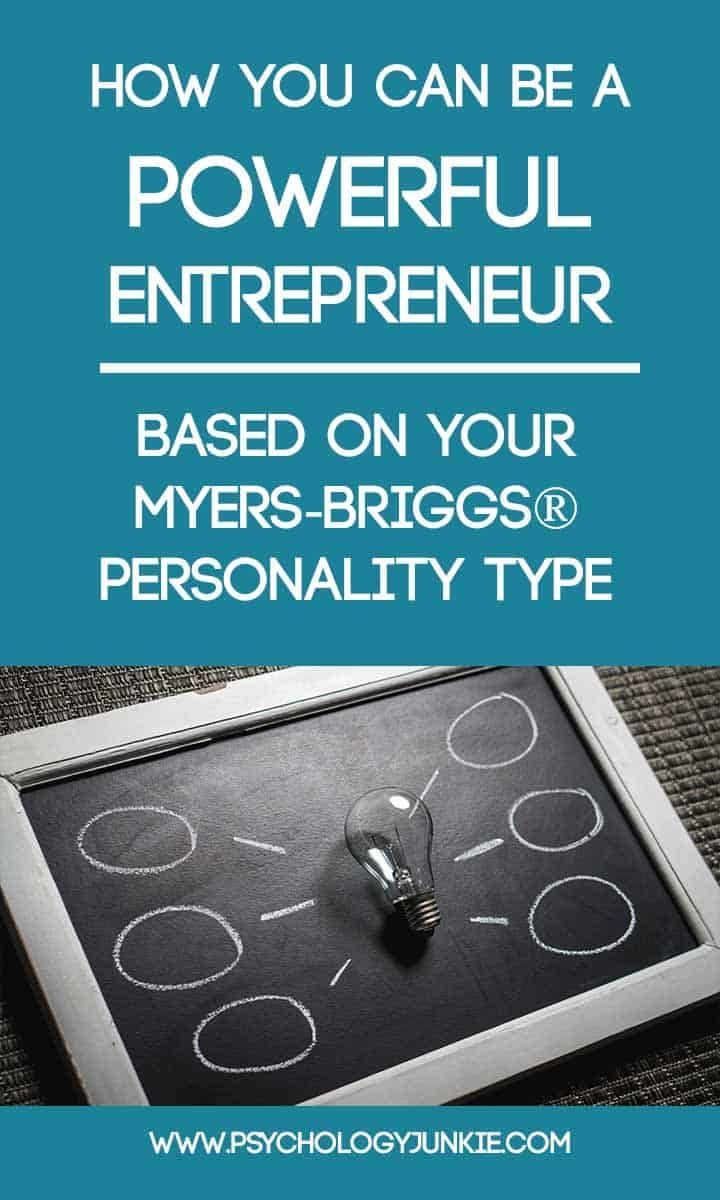 How You Can Be a Powerful Entrepreneur - Based on Your Myers
