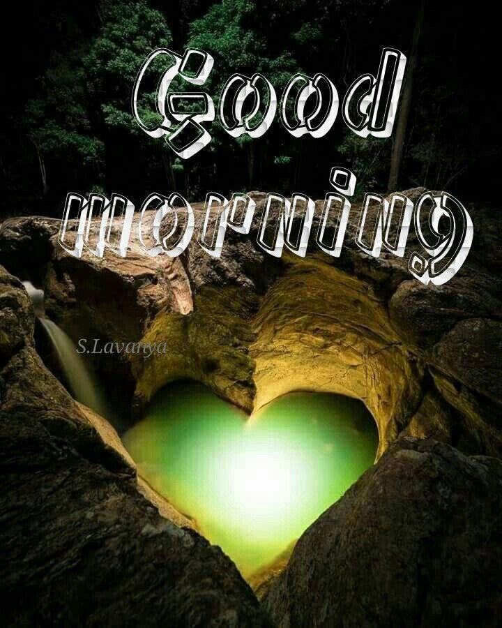 2019 Good Morning S Lavanya Good Morning My Friend Good