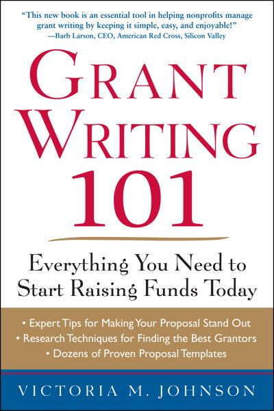 Grant Writing 101 - Victoria M. Johnson  More than a grant writing resource, sustainability tips!