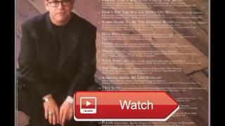 Elton John Your song ELTON JOHN LOVE SONGS