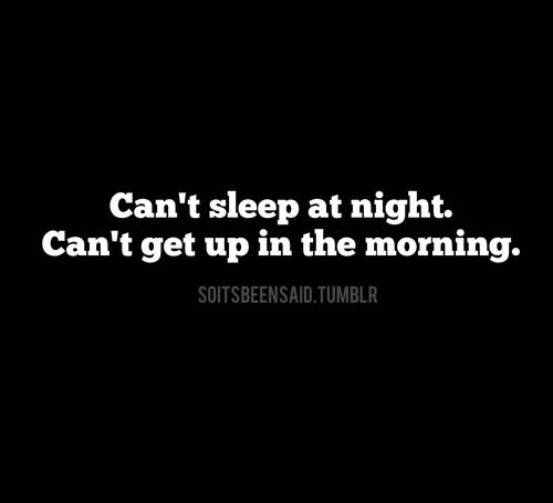 I Cant Sleep Quotes • Best Quote Ideas 2019