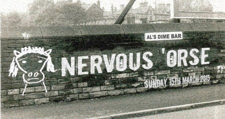 Nervous 'Orse will be playing 15th march at Al's Dime in Bradford from 7pm #AlsDimeBar #NervousOrse