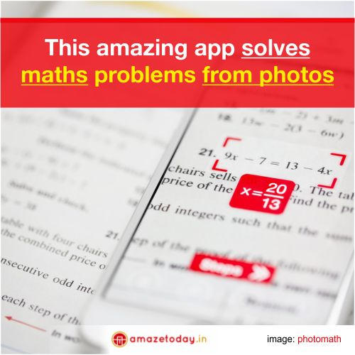 This Amazing App Solves Maths Problems From Photos | Amaze Today