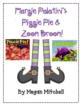 Enjoy Piggie Pie and Zoom Broom all while using the Reading and Language Arts Common Core Standards!