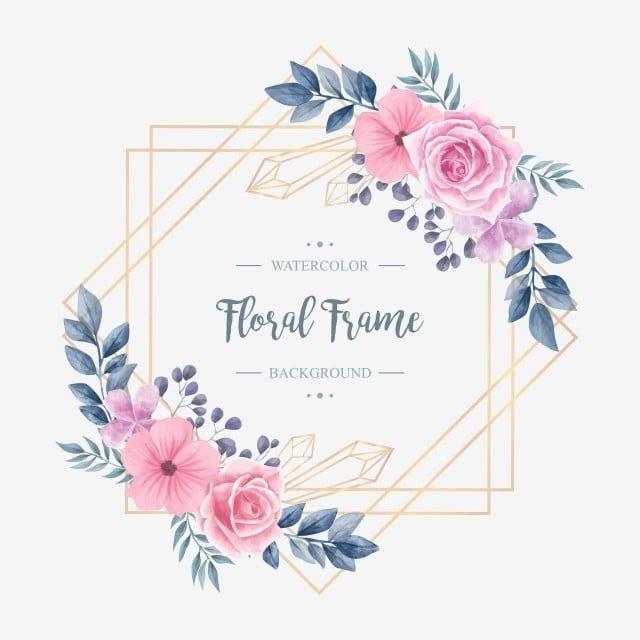 Elegant Wedding Vintage Watercolor Floral Flower Frame Background Pattern Flower Png And Vector With Transparent Background For Free Download In 2020 Flower Frame Floral Watercolor Flower Drawing