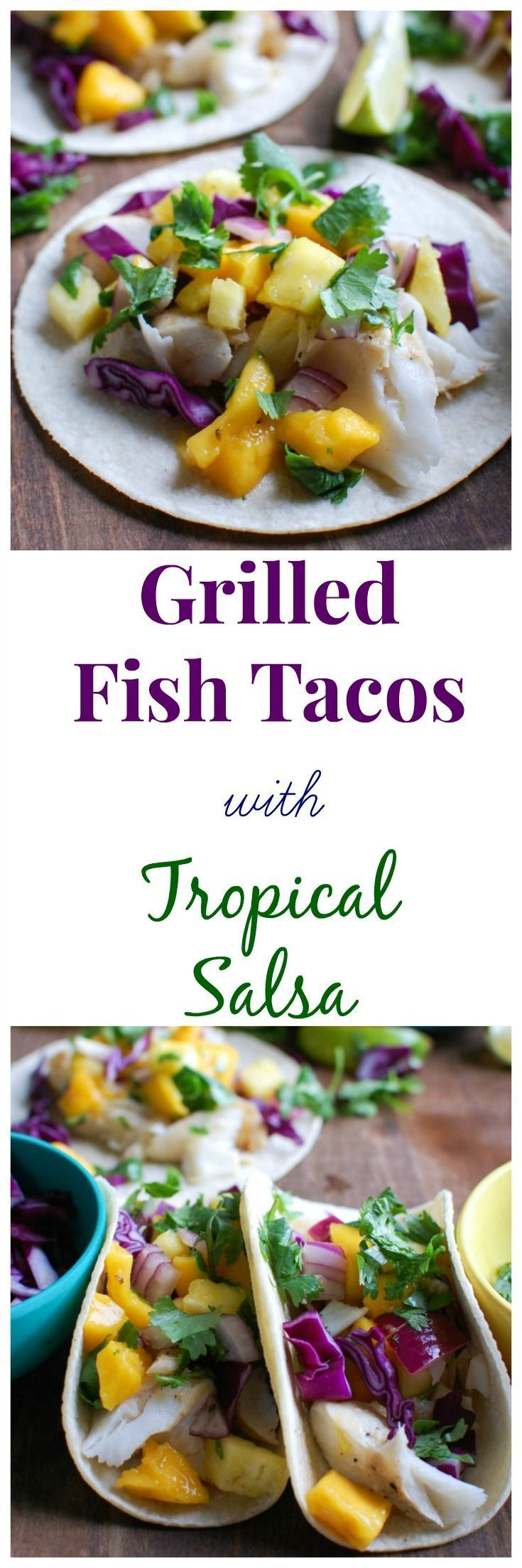 Grilled Fish Tacos with Tropical Salsa are light, fresh and perfect for your summer taco night and a great way to get healthy Omega 3s without that fish smell in your home. Cod is marinated in tropical flavors, grilled to create a flavorful fish taco.  Mango, pineapple, cilantro, red onion and lime juice create the perfect tropical salsa to top your tacos! // A Cedar Spoon