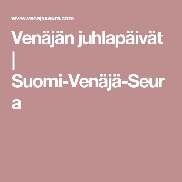 Venäjän juhlapäivät | Suomi-Venäjä-Seura