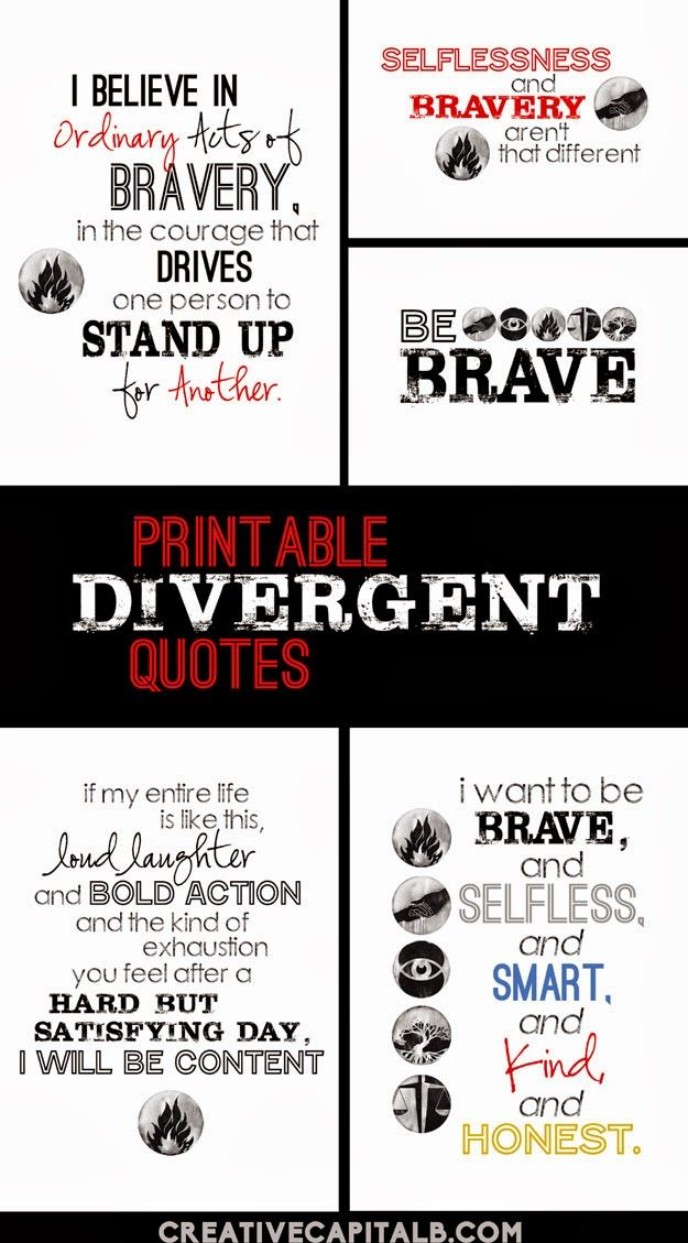 Divergent Quotes printable- eight different favorites from the book!  #BeBrave