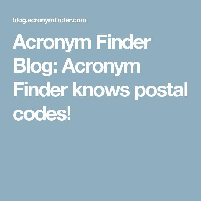 Acronym Finder Blog: Acronym Finder knows postal codes!
