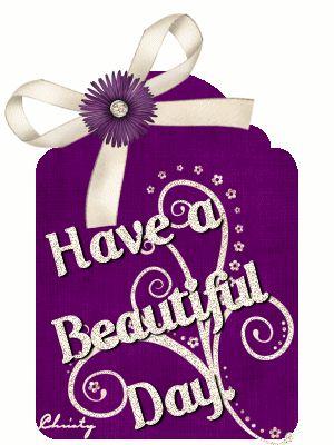 glitter graphics have a beautiful day | Glitter Text » Greetings » Have a Beautiful Day.