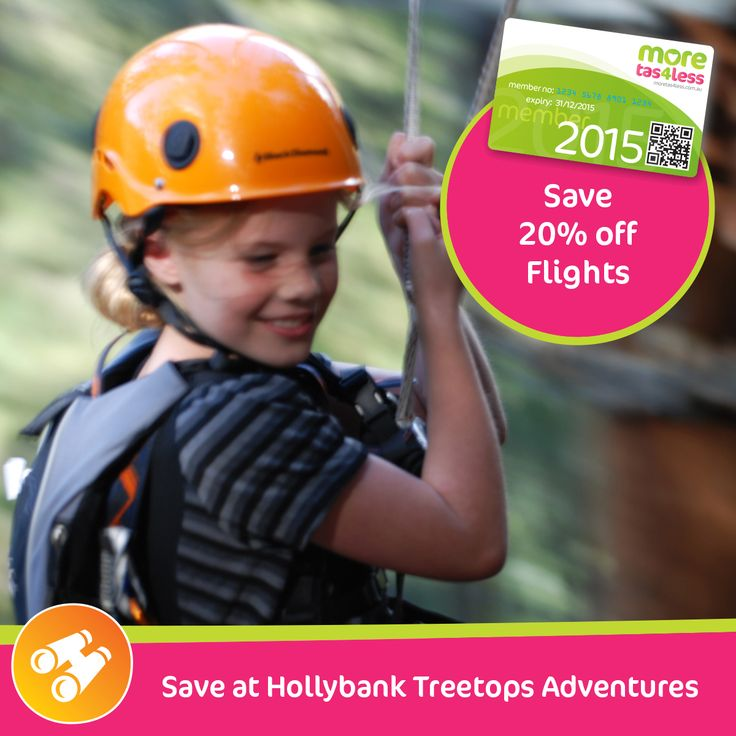 Save with 20% off flights at Hollybank Treetops Adventures  see more, live more, save more in Tasmania with a moretas4less discount card  For only $37 this little card can save you big dollars