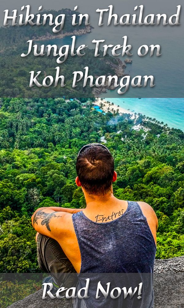 Hiking in Thailand - Jungle Trek on Koh Phangan. Have a read!