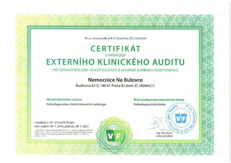 Radiodiagnostická klinika Nemocnice Na Bulovce získala certifikát na základě externího klinického auditu pro zdravotní služby, jejichž součástí je lékařské ozáření u poskytovatele.