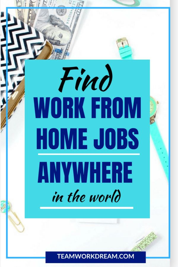 How To Find Remote Work from Home Jobs Anywhere