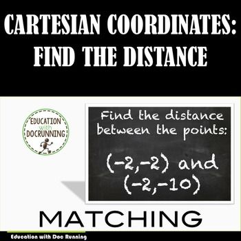 +Cartesian+Coordinates:+Distance+between+2+points+(6.NS.C.8.)+is+a+great+way+to+practice+and+assess+students+ability+to+calculate+the+distance+between+two+points+on+a+cartesian+coordinate+system.+Skip+the+worksheet...but+still+get+the+practice.+One+set+of+cards+has+two+points.