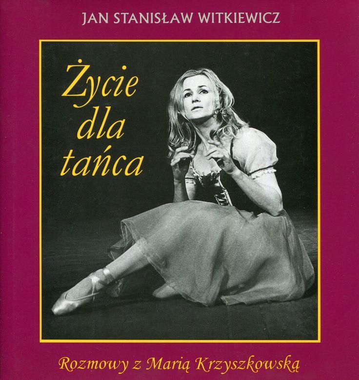 """""""Życie dla tańca. Rozmowy z Marią Krzyszkowską"""" Jan Stanisław Witkiewicz Cover by Krystyna Töpfer Published by Wydawnictwo Iskry 1998"""