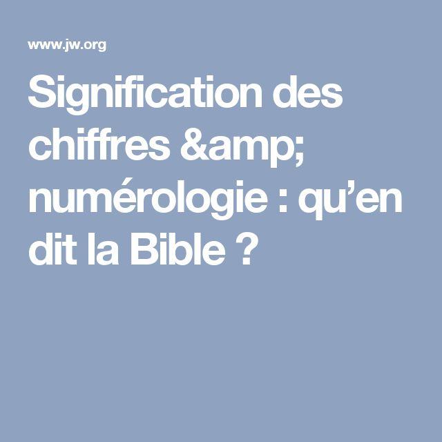 Signification des chiffres & numérologie: qu'en dit la Bible?