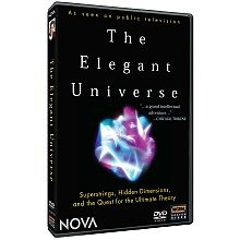 "NOVA: The Elegant Universe DVD - shopPBS.org  Physicist Brian Greene's bestselling book comes to the small screen in this stimulating look at a complicated topic: the search for order in the universe. Is a revolutionary proposal--""string theory""--the answer scientists have been seeking for centuries? Greene tackles the mind-boggling complexity of the theory with vivid, clear images, and calmly points the way to the answer."
