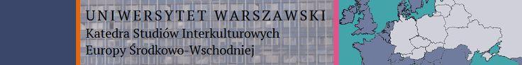 Strona Katedry Studiów Interkulturowych Europy Środkowo-Wschodniej UW