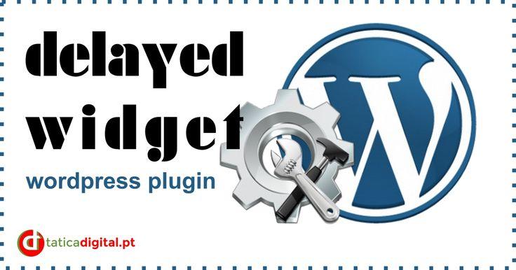 Delayed Widget - Um plugin WordPress  #comoretardaroaparecimentodewidgets #delayedplugin