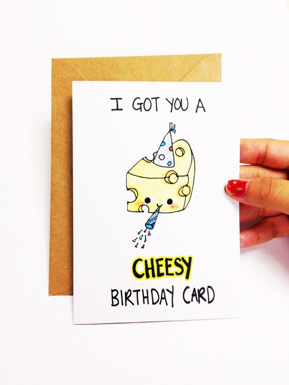 Funny Birthday card, funny birthday card friend, funny best friend birthday card, cheesy birthday card, funny card for friend, cheese card by LoveNCreativity