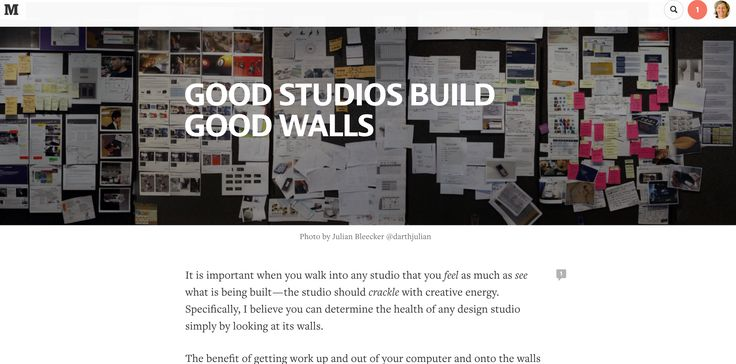 It is important when you walk into any studio that you feel as much as see what is being built—the studio should crackle with creative energy. Specifically, I believe you can determine the health of any design studio simply by looking at its walls. https://medium.com/@rhysys/no-dickheads-a-guide-to-building-happy-healthy-and-creative-teams-7e9b049fc57d