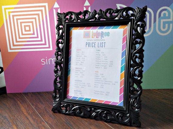 UPDATED TO INCLUDE ALL NEW STYLES AS OF 08/02/2016 This pricing printable is perfect for displaying in your in-home boutique / Lularoom or in-home pop-ups. Included files: • 1 editable WORD .docx file. Printed size is 8x10. Perfect for printing at home and framing in a beautiful picture frame. MUST be opened/edited on a desktop FULL version of Microsoft Word!!! YOU MUST DOWNLOAD & INSTALL THE FONT MAVEN PRO LIGHT • 3 JPG NON-editable printable files: 8x10, 11x14, 16x20 Graphics department…