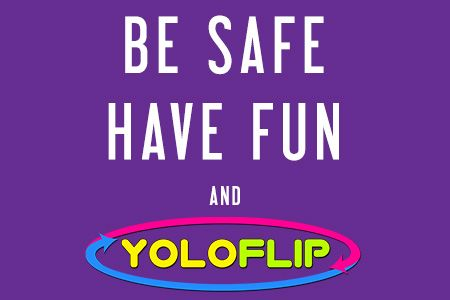 YOLOFLIP is safe and super fun! Plus it changed my life! - YOLOFLIP.COM BLOG
