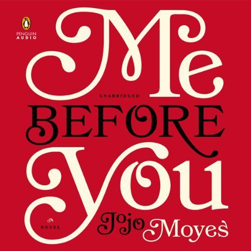 Me Before You: A Novel | Jojo Moyes. Not my typical genre but a thoughtful, well written book with tons of emotion and likable characters.(I listened to this as an audiobook.  Great narration)