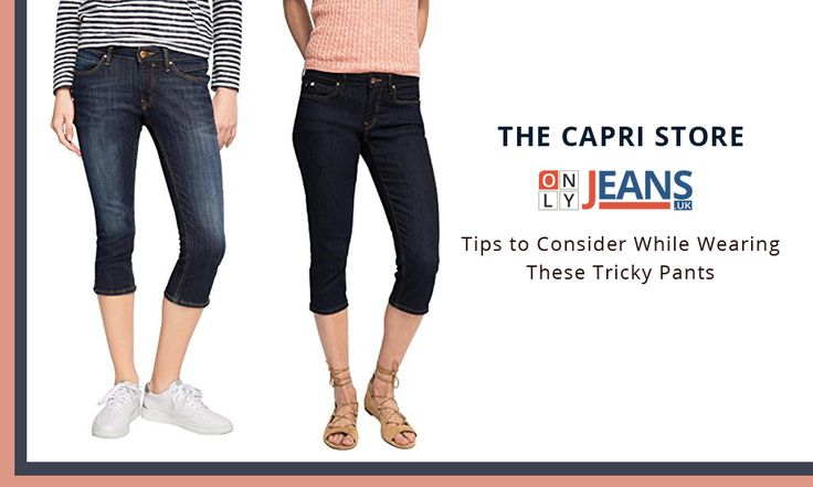 Women's Capri Jeans – Tips to Consider While Wearing These Tricky Pants!   #CapriJeans #Girl #love #Shopping #Fashion #WomensJeans #Beautiful #Followme #OnlyJeans