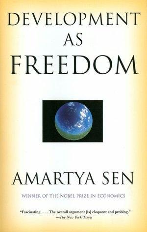 "Great book: ""Development as Freedom"" by Amartya Sen"