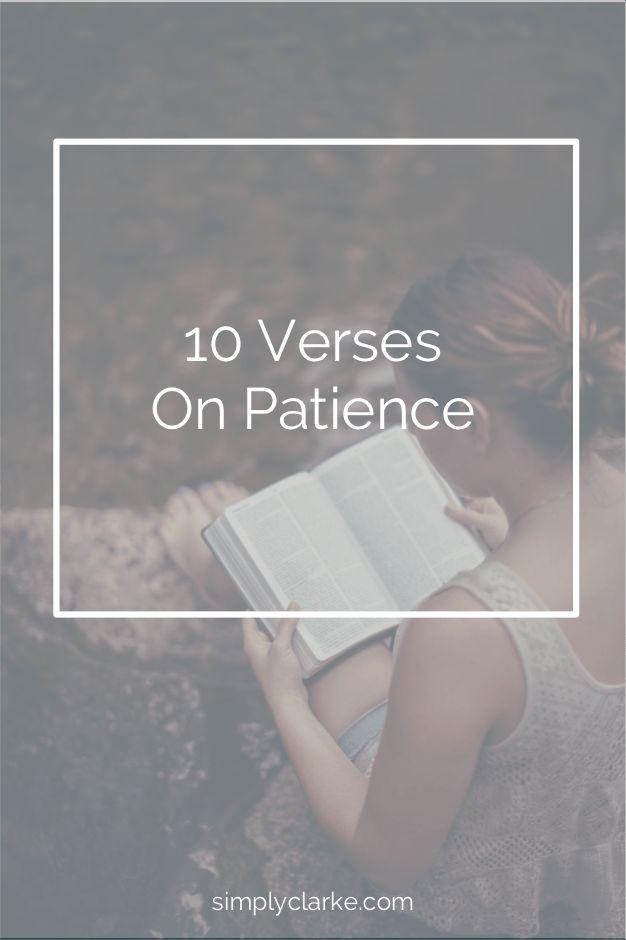 10 Verses on Patience - Simply Clarke