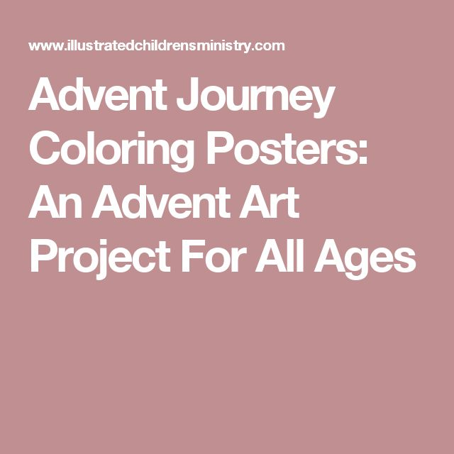 Advent Journey Coloring Posters: An Advent Art Project For All Ages