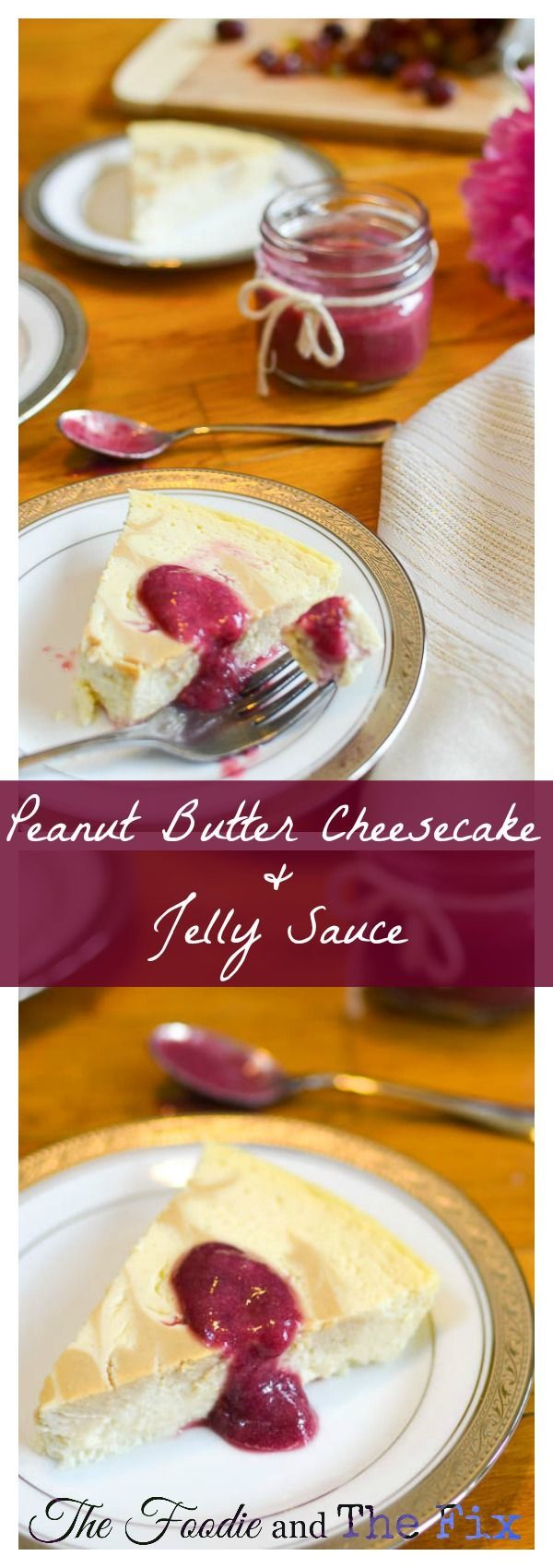 Peanut Butter Cheesecake & Jelly Sauce - A delicious AND healthy (yes, healthy!) dessert recipe that'll bring out the kid in you! 21 Day Fix approved, too ;-)