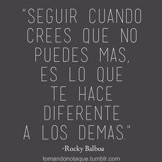 """""""Seguir cuando crees que no puedes más, es lo que te hace diferente a los demás."""" #frases #citas"""