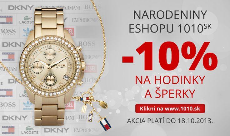 Narodeniny stránky 1010. Oslavujte s nami s akciou - 10% na hodinky a šperky. http://www.1010.sk/