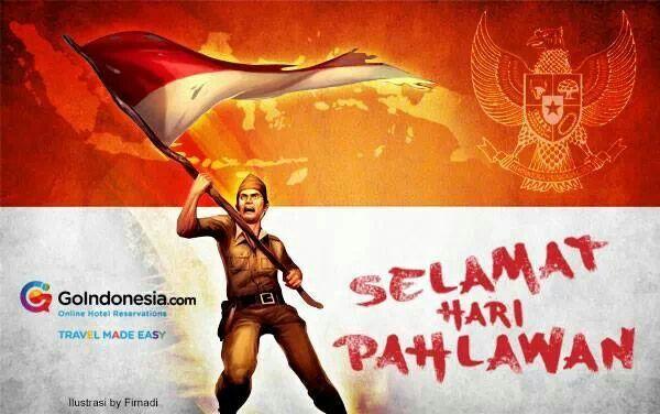 10 November - Selamat Hari Pahlawan!