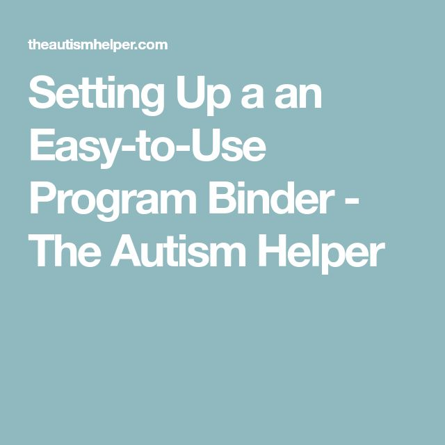 Setting Up a an Easy-to-Use Program Binder - The Autism Helper