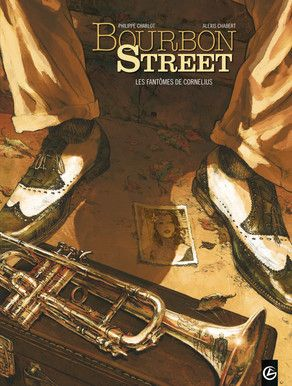 BOURBON STREET tome 1