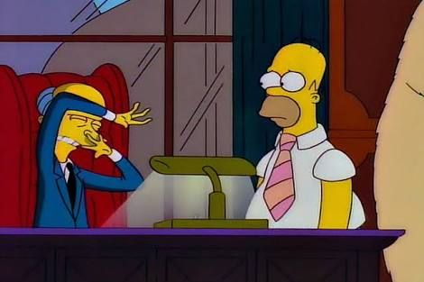 Mr. Burns; 'Sixty watts?! What do you think this is, a tanning salon?!'                                   S7-'Homer The Smithers.'