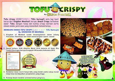 http://baksokaget.blogspot.co.id/2017/06/tahu-crispy-franchise-tofu-crispy.html  Further Information WA : 0821.2828.9977