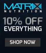 Matrix Nutrition has teamed up with Rewards for Forces to give 10% off everything.  Whether you're looking to pump some iron, improve your fitness or just stay in shape, Matrix Nutrition has something for you.  The exclusive link is on our website.