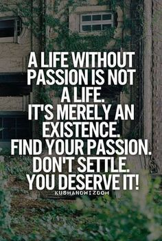 Designing a Passionate Lifestyle: Defining #Passion