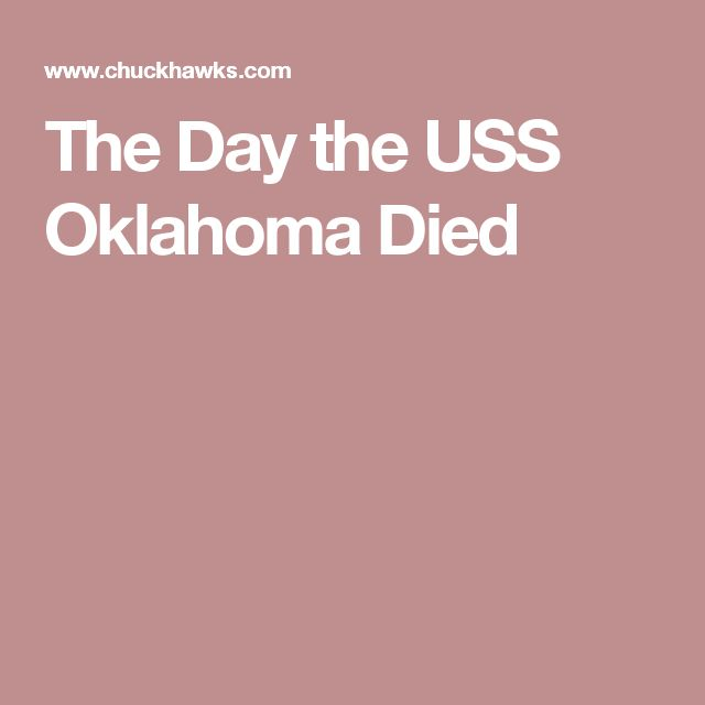 The Day the USS Oklahoma Died