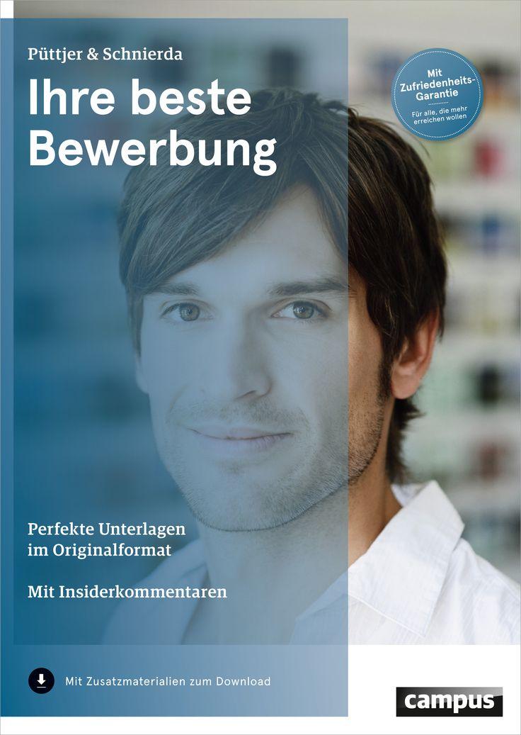 Christian Püttjer und Uwe Schnierda: Ihre beste Bewerbung. Perfekte Unterlagen im Originalformat.