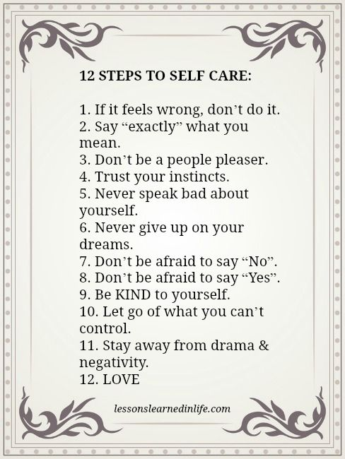 Lessons Learned in Life | 12 steps to self care.