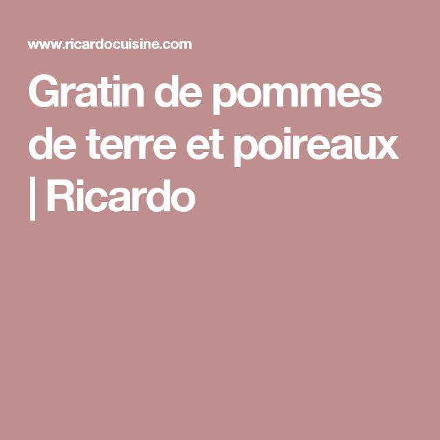 Gratin de pommes de terre et poireaux | Ricardo