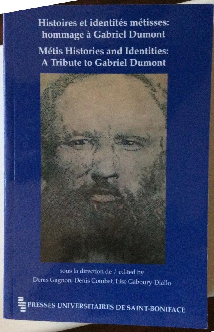 Histoires et identités métisses : hommage à Gabriel Dumont