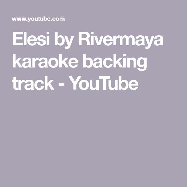 Elesi by Rivermaya karaoke backing track - YouTube