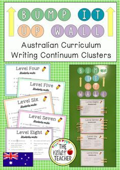 By Stage One, students are expected to progress to the level 8 cluster on the K-10 Literacy Continuum . In order to track and encourage this growth in writing, use this interactive 'Bump it Up Wall' display.